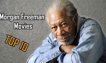 Morgan Freeman Movies: Best Morgan Freeman Movies Top 10