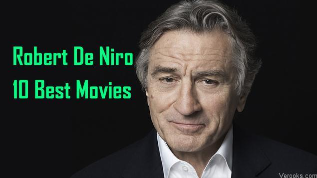 Robert De Niro Movies: 10 Best Robert De Niro Movies | Verooks