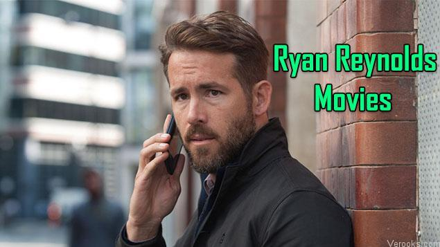 Ryan Reynolds Movies: Best Ryan Reynolds Films Top 10