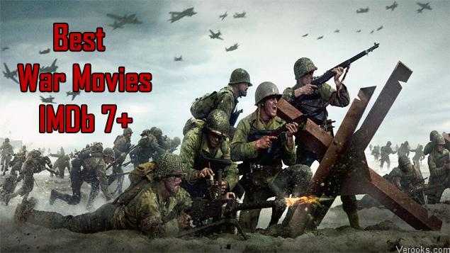 Best War Movies: The Best War Movies of All Time IMDb 7+