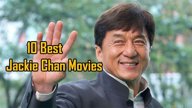 Jackie Chan Movies: 10 Best Jackie Chan Movies