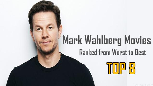 Mark Wahlberg Movies: Ranked from Worst to Best | Top 8